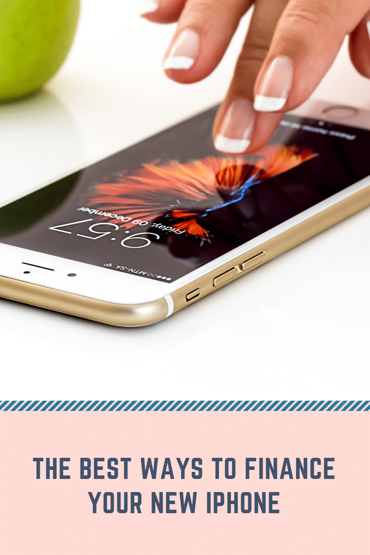 The Best Ways to Finance Your New iPhone – Joe Olujic